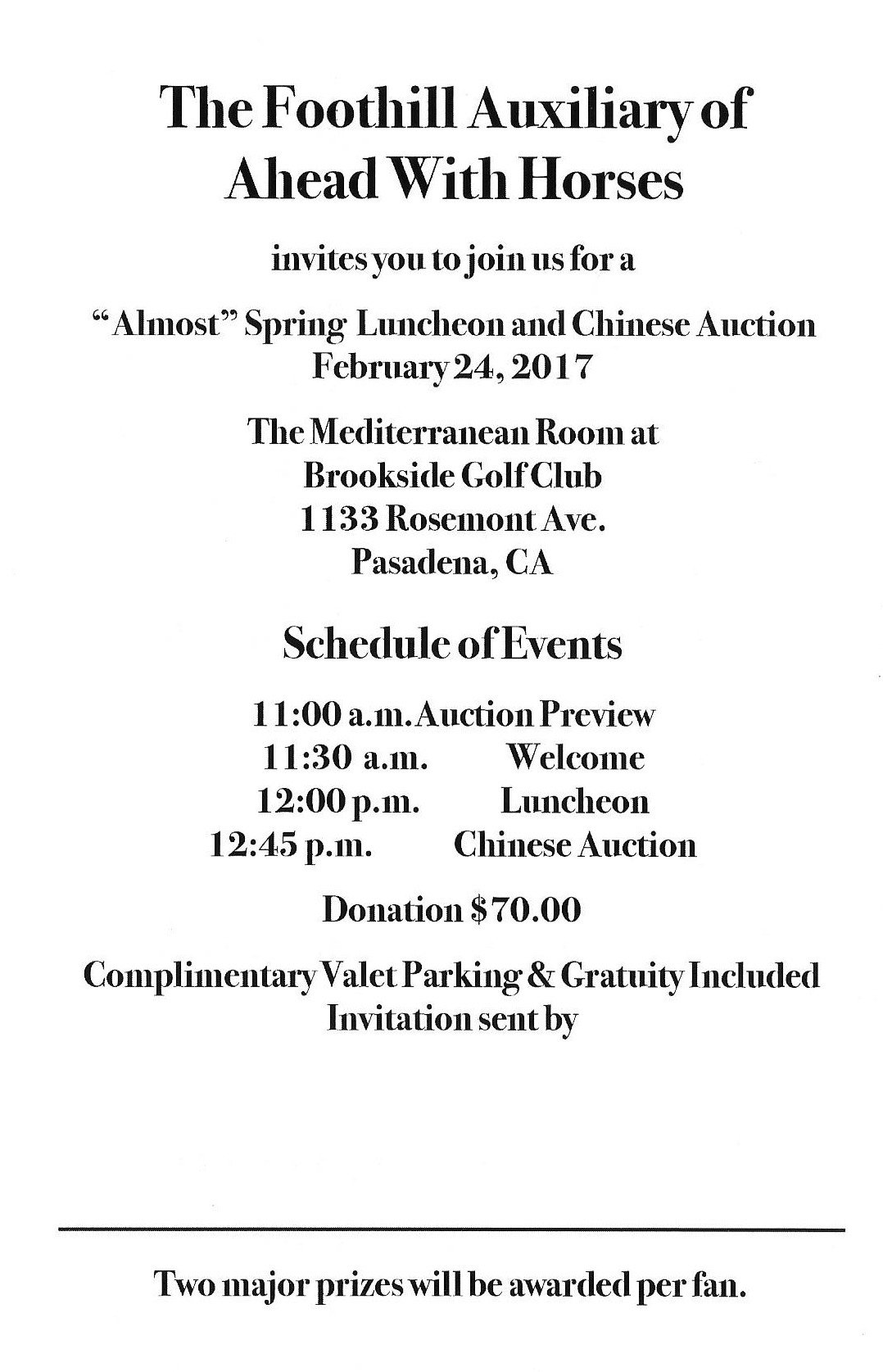 the foothill auxiliary of ahead with horses annual luncheon on friday february 24 2017 at 1100am at the brookside golf club in pasadena