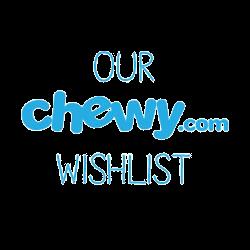 Chewy Wishlist